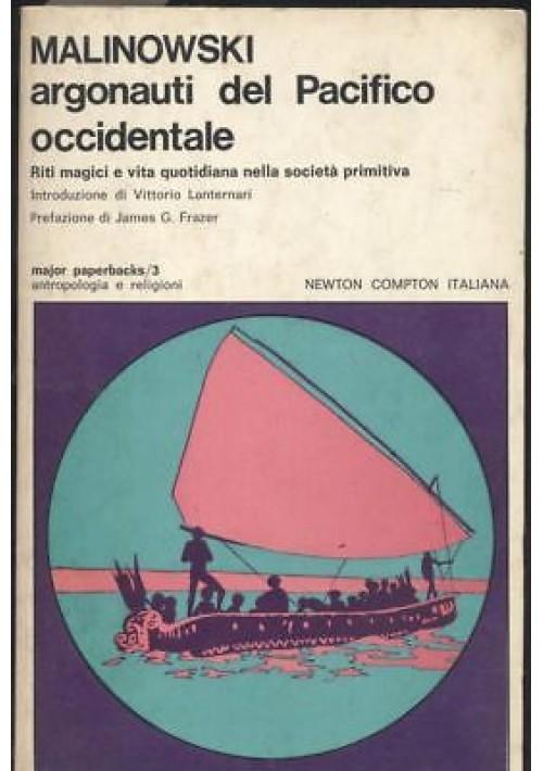 ARGONAUTI DEL PACIFICO OCCIDENTALE Brolinslaw Malinowski 1973 Newton Compton *