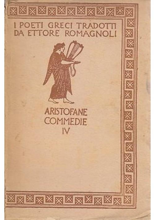 ARISTOFANE  COMMEDIE IV  Lisistrate – La festa di Demetra 1939 Zanichelli