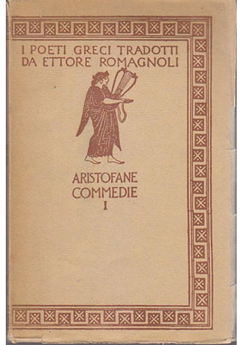 ARISTOFANE COMMEDIE vol. I Gli acarnesi i cavalieri 1940 Zanichelli - De Carolis