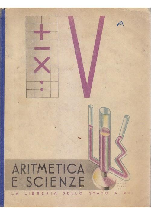 ARITMETICA E SCIENZE di Maria Mascalchi 1938  Libreria dello Stato V elementare