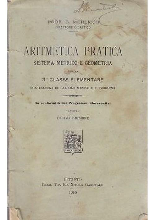 ARITMETICA PRATICA per la III classe elementare G. Merlicco 1910 Nicola Garofano