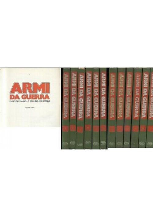 ARMI DA GUERRA - 143 su 144 fascicoli 12 volumi 1986 De Agostini enciclopedia *