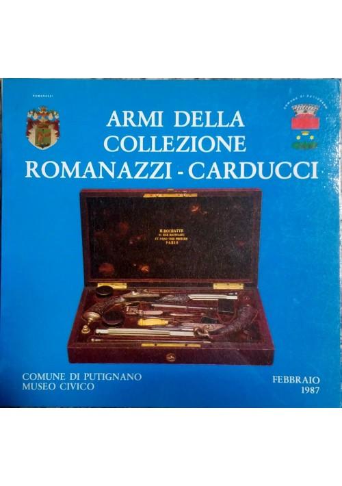 ARMI DELLA COLLEZIONE ROMANAZZI CARDUCCI a cura di G.Angeletti 1987 Putignano