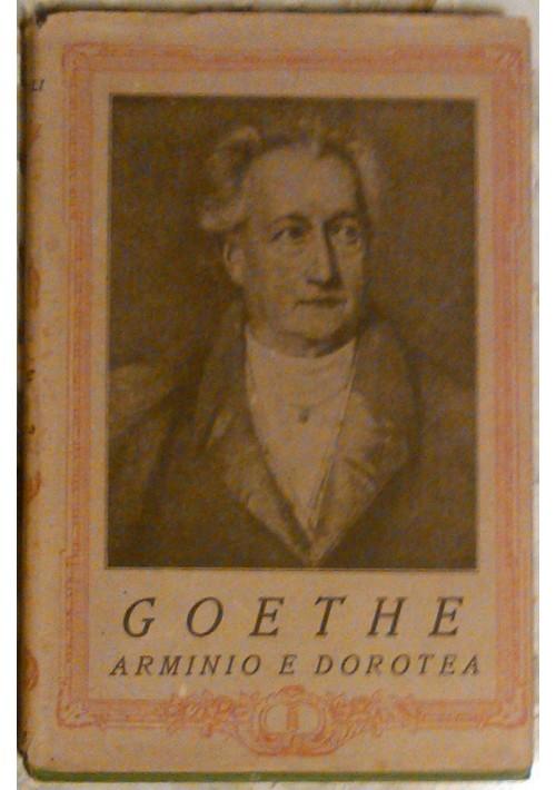 ARMINIO E  DOROTEA di Goethe  Istituto editoriale italiano presumibilm anni '30