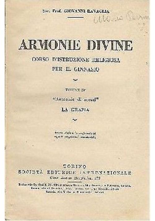 ARMONIE DIVINE corso d'istruzione religiosa per il ginnasio volume IV  la grazia