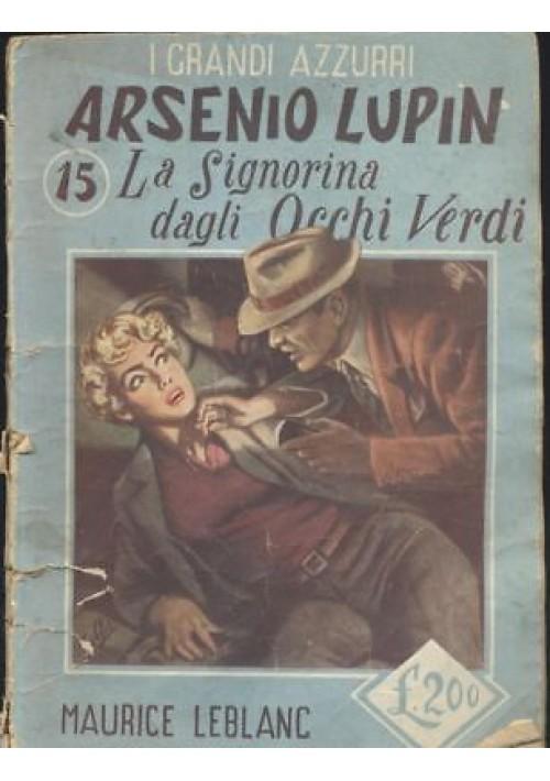 ARSENIO LUPIN LA SIGNORINA DAGLI OCCHI VERDI Maurice Leblanc 1953 Pagotto