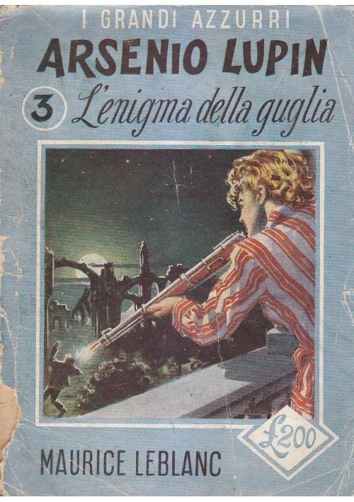 ARSENIO LUPIN - L'ENIGMA DELLA GUGLIA di Maurice Leblanc 1952