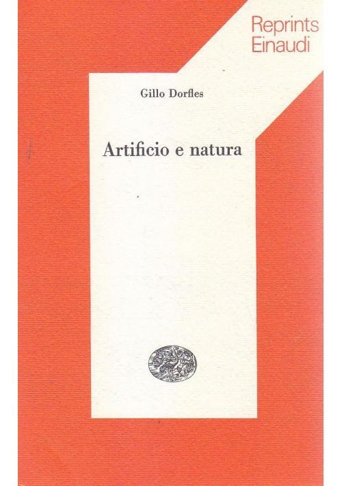 ARTIFICIO E NATURA di Gillo Dorfles 1977 Einaudi reprints *