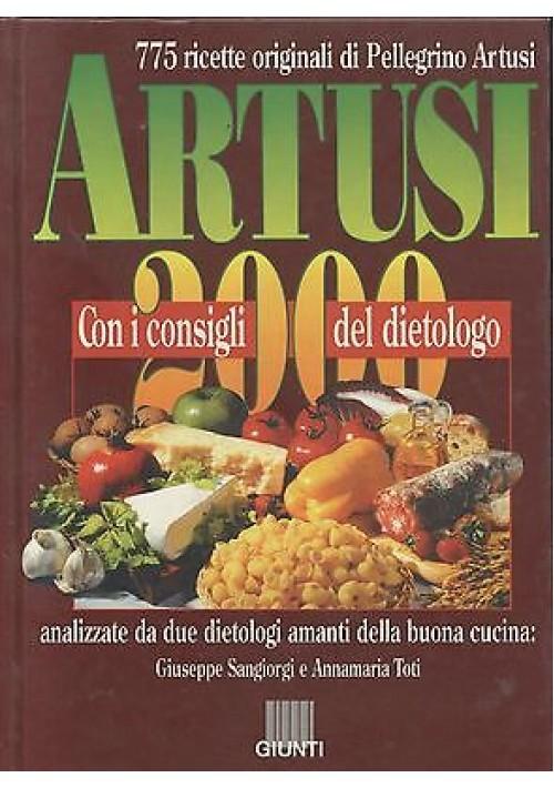 ARTUSI 2000 con consigli del dietologo  a cura Giuseppe Sangiorgi Annamaria Toti