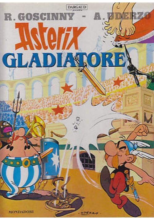 ASTERIX GLADIATORE di R. Goscinny e A. Uderzo   Mondadori 1997