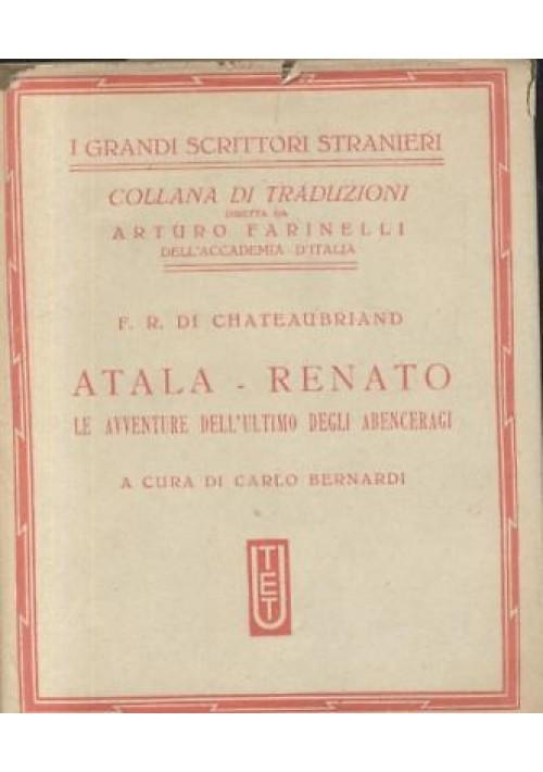 ATALA RENATO LE AVVENTURE DELL'ULTIMO  DEGLI ABENCERAGI di Chateaubriand - 1935