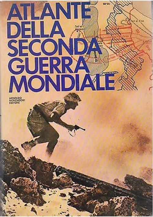 ATLANTE DELLA SECONDA GUERRA MONDIALE di R. Natkiel e P. Young 1976 Mondadori