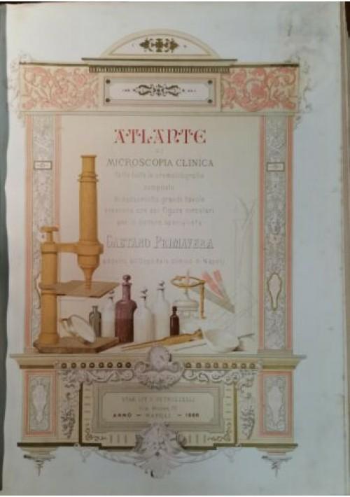 ATLANTE DI MICROSCOPIA CLINICA Gaetano Primavera 1886 Petruzzelli 68 litografie