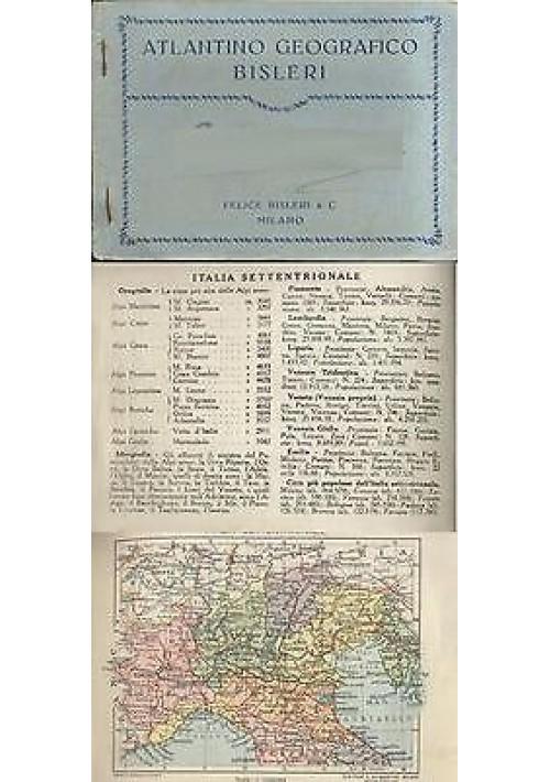 ATLANTINO GEOGRAFICO BISLERI presumibilmente anni '30 con cartine a colori