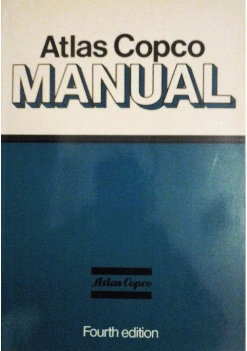 ATLAS COPCO MANUAL 1982  Ljungforetagen IV edition