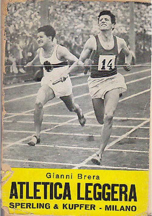 ATLETICA LEGGERA di Gianni Brera - Sperling e Kupfer 1954