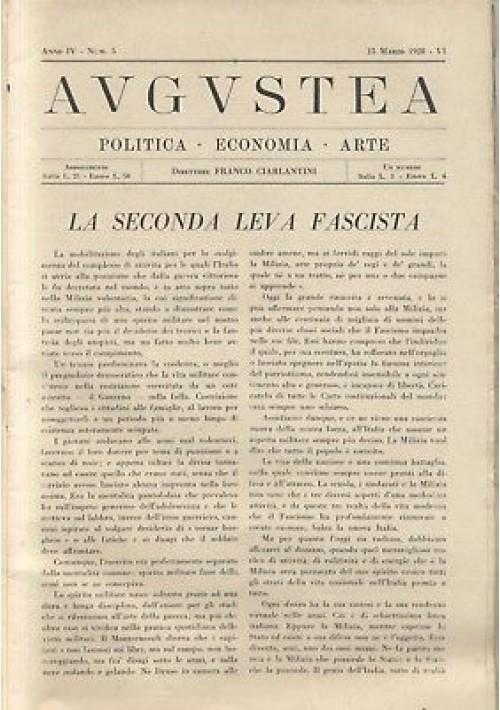 AUGUSTEA RIVISTA politica economia arte anno IV n.5 15 marzo 1928 fascismo