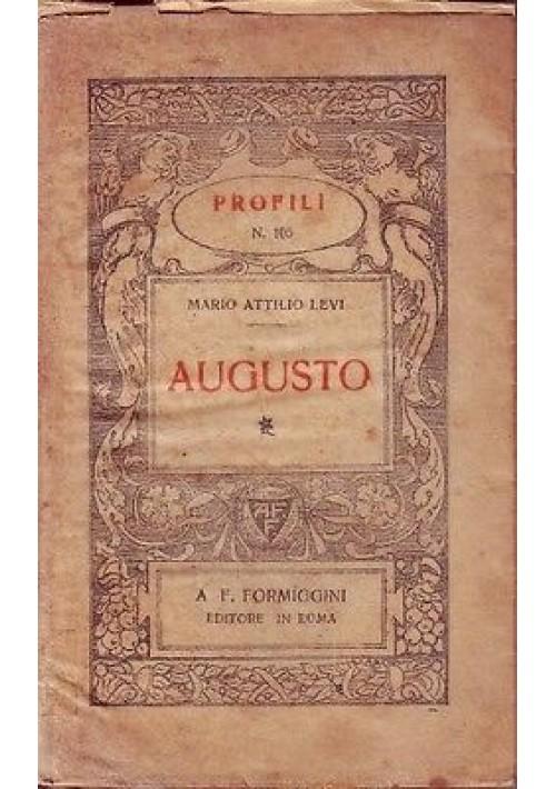 AUGUSTO di Mario Attilio Levi - Formiggini editore 1929 collana profili