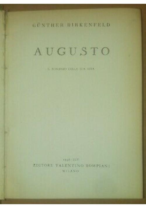 AUGUSTO il romanzo della sua vita Gunther Birkenfeld 1936 Valentino Bompiani