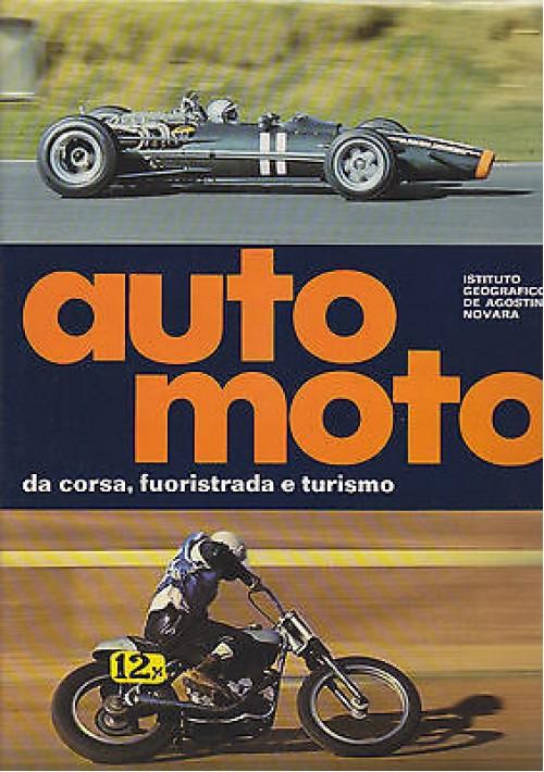 AUTO MOTO DA CORSA FUORISTRADA E TURISMO 1975 Istituto Geografico De Agostini
