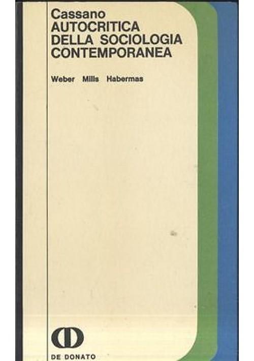 AUTOCRITICA DELLA SOCIOLOGIA CONTEMPORANEA Webwe Mills di Cassano De Donato 1971