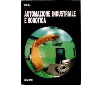 AUTOMAZIONE INDUSTRIALE E ROBOTICA Remo Sala 1991 Edizioni Cupido