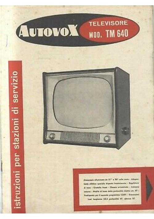 AUTOVOX televisore TM 640 istruzioni stazioni servizio schema elettrico circuit