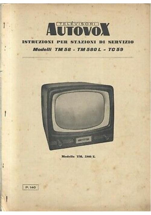 AUTOVOX televisore TM58 580L TC59 istruzioni stazioni servizio schema elettrico