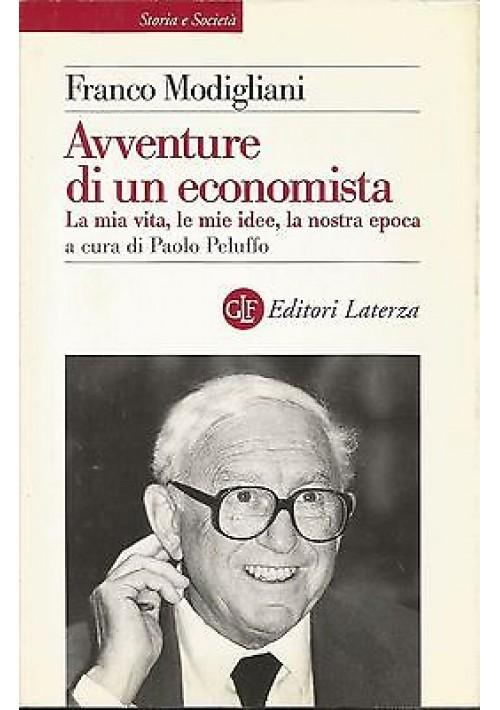 AVVENTURE DI UN ECONOMISTA di Franco Modigliani - Laterza editore 1999