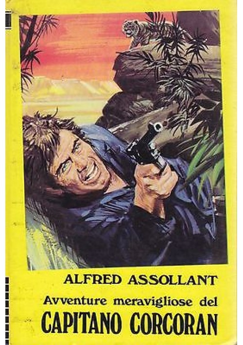 AVVENTURE MERAVIGLIOSE DEL  CAPITANO CORCORAN di Alfred Assollant - Paoline 1975