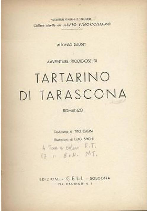 AVVENTURE PRODIGIOSE DI TARTARINO DI TARASCONA Alfonso Daudet  illustrato Spighi