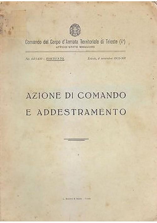 AZIONE DI COMANDO E ADDESTRAMENTO Comando  di Armata Territoriale Trieste 1933