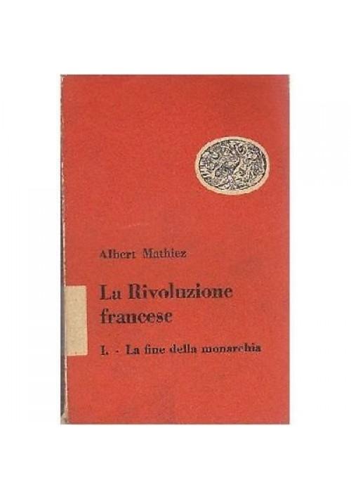 Albert Mathiez LA RIVOLUZIONE FRANCESE 3 volumi 1950 Einaudi editore