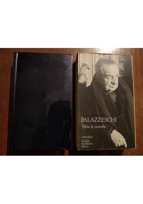 Aldo Palazzeschi TUTTE LE NOVELLE Meridiani Mondadori 1982