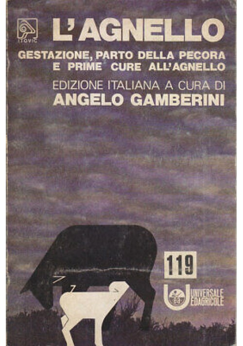 Angelo Gamberini L'AGNELLO gestazione parto della pecora e prime cure 1977