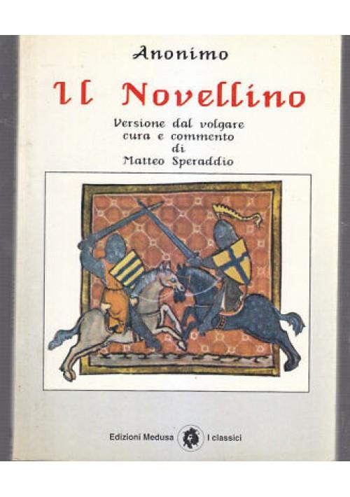 Anonimo IL NOVELLINO versione dal volgare - Medusa editore 1994