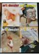 Art e Dossier annata completa 2018 rivista arte Giunti giornale mensile Daverio