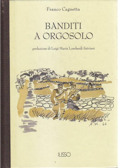 BANDITI A ORGOSOLO di Franco Cagnetta 2002 Glisso Edizioni