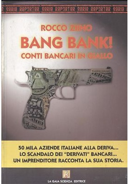 BANG BANK! CONTI BANCARI IN GIALLO di Rocco Ziino