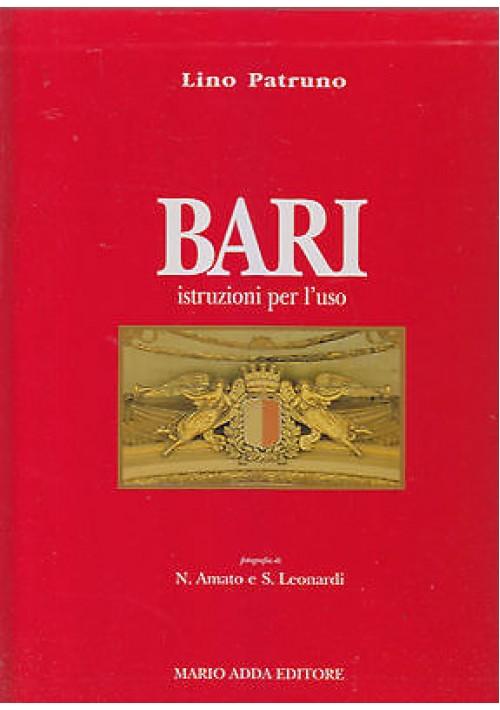 BARI ISTRUZIONI PER L USO di Lino Patruno 1997 Mario Adda Editore