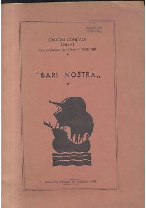 BARI NOSTRA di Onofrio Gonnella versi dialetto barese tip. villaggio fanciullo