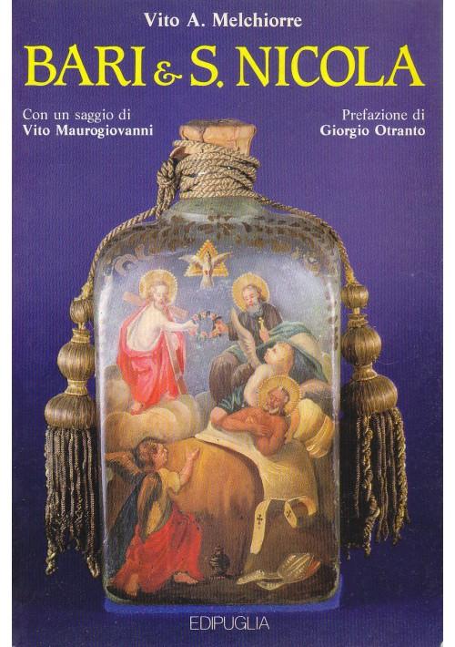BARI & S. NICOLA Vito Melchiorre 1986 EDIPUGLIA  con dedica autografa autore *