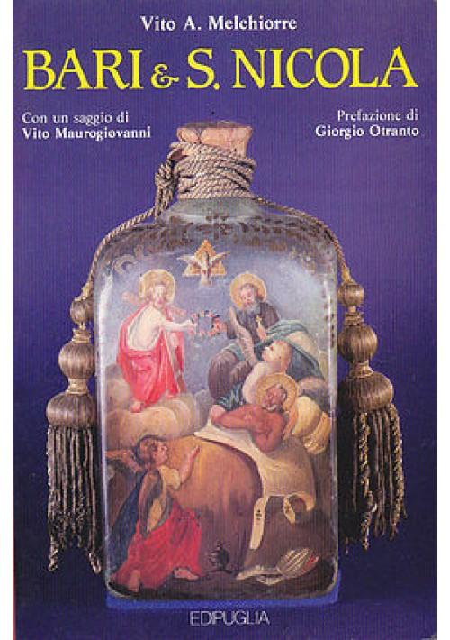 BARI & SAN NICOLA di Vito A. Melchiorre - Edipuglia 1986