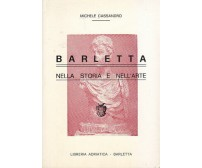BARLETTA NELLA STORIA E NELL'ARTE di Michele Cassandro 1980 Libreria Adriatica