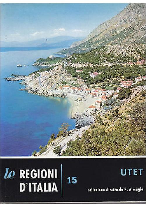 BASILICATA di Luigi Ranieri 1962 UTET volume XV le regioni d'Italia AUTOGRAFATO