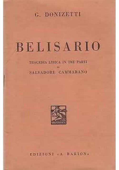 BELISARIO di Gaetano Donizetti  libretto d'opera 1937 - Barion