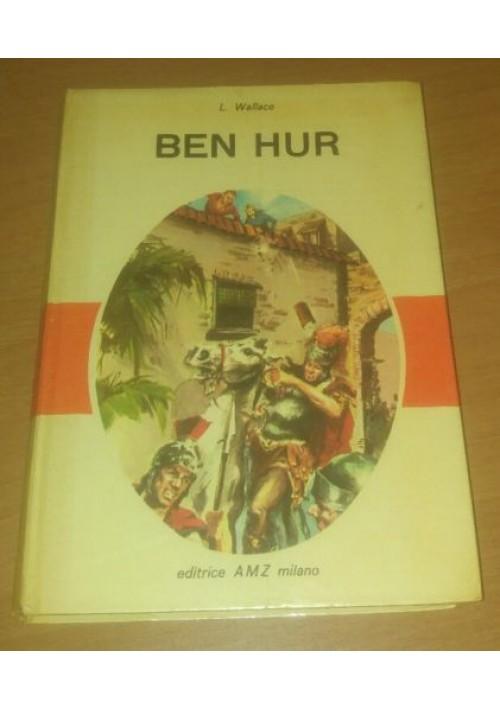 BEN HUR - Lewis Wallace 1963 AMZ ILLUSTRATO