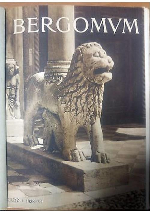 BERGOMUM rivista di Bergamo marzo - dicembre 1928 rassegna  attività comunale *