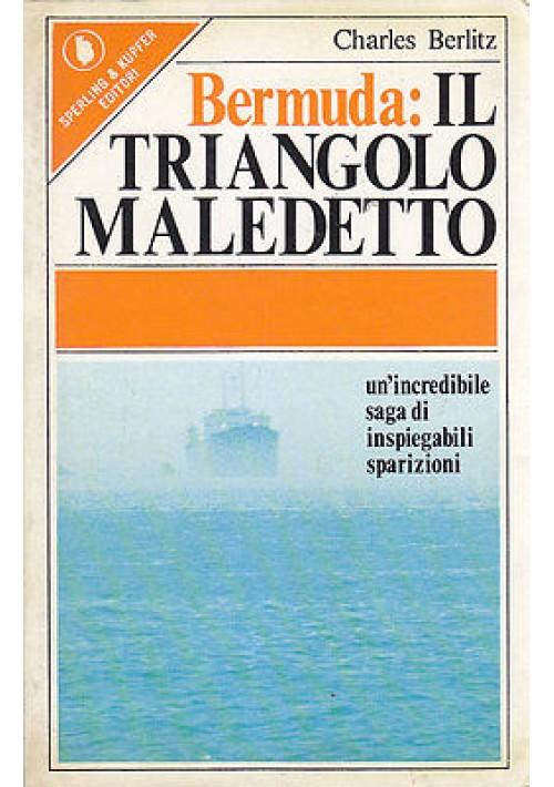 BERMUDA IL TRIANGOLO MALEDETTO di Charles Berlitz  un'incredibile saga