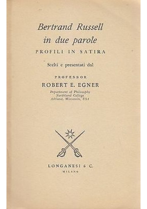 BERTRAND RUSSELL IN DUE PAROLE di Robert Egner  Longanesi 1961 profili in satira